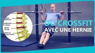 S'ENTRAÎNER AVEC UNE HERNIE DISCALE - CrossFit, renforcement musculaire, exercices adaptés