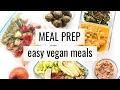 1. MEAL PREP | easy vegan meals