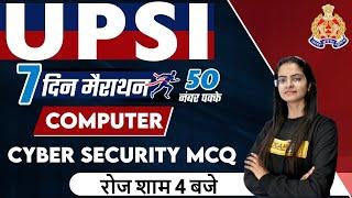 UPSI 2021| COMPUTER || Cyber Security || 50 नंबर पक्के | 7 दिन मैराथन | COMPUTER BY PREETI MAM