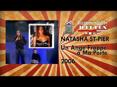 Natasha St Pier - Un Ange Frappe à Ma Porte (Hit Machine 2006)