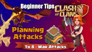 Clash of Clans | Beginner Tips - Attack Planning! TH8 War Attacks in Clash of Clans
