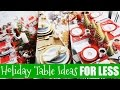 How to Decorate Your Christmas Table for Less!🎄