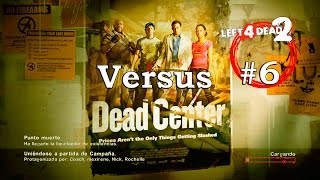 Left 4 Dead 2 XBOX 360 - En Directo #LIVE CONSEJOS GUIA Dead Center Hard Rain The Sacrifice Versus 6
