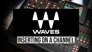 X32 with Waves - Inserting on a Channel (MultiRack)