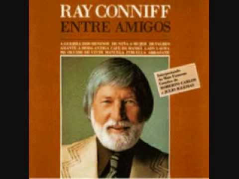 Me Olvide De Vivir Ray Conniff 1981 Youtube
