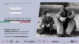 História Permanente do Cinema | Neorrealismo Italiano | Ladrões de Bicicleta