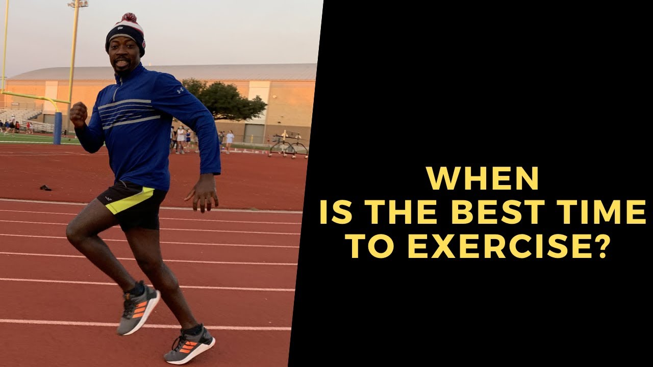 When is the best time to start exercising?
