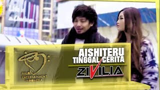 ZUL &  ZIVILIA - AISHITERU TINGGAL CERITA #ATC - OFFICIAL MUSIC VIDEO 2018