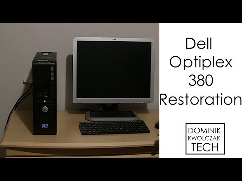 Dell Optiplex 380 - Restoration : Dell
