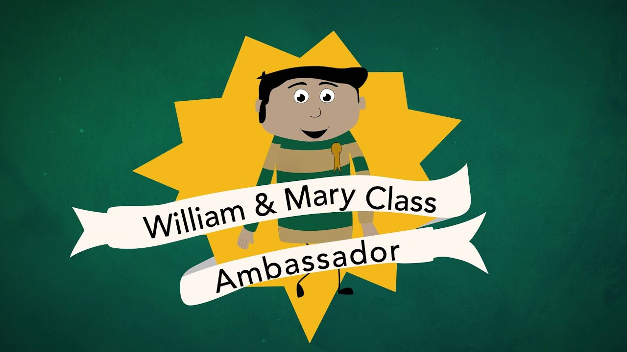 william mary class ambassadors william mary class ambassadors