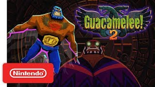 Guacamelee! 2 - Launch Trailer - Nintendo Switch