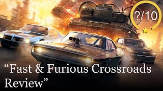 Fast & Furious Crossroads Review [PS4, Xbox One, & PC] (Video Game Video Review)