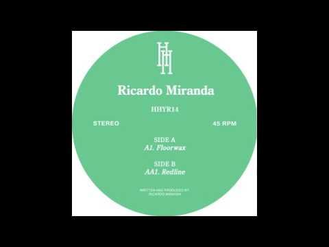 Ricardo Miranda - Floorwax