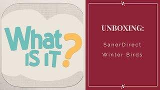 Unboxing: Winter Birds - SanerDirect - diamond painting