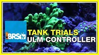 ULM Tank Trials Ep-12: Aquarium Controllers for Ultra Low Maintenance | BRStv