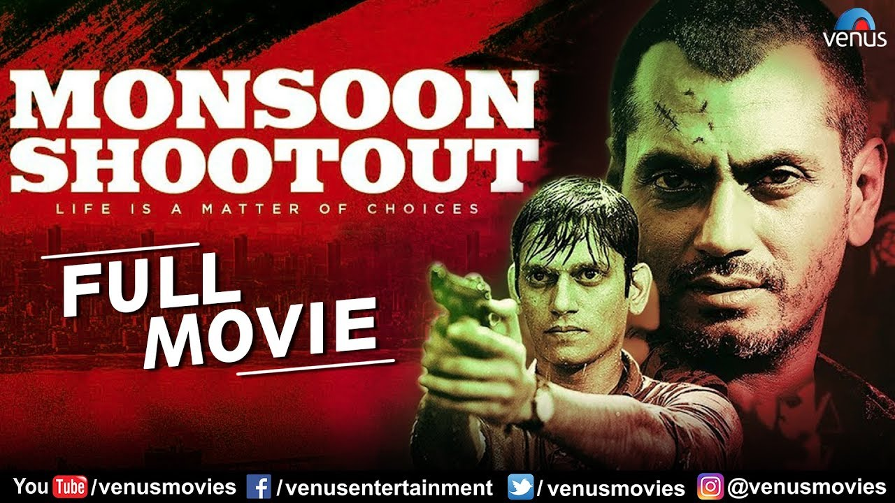 Monsoon Shootout Full Movie | Hindi Movies | Nawazuddin Siddiqui | Latest Bollywood Movies