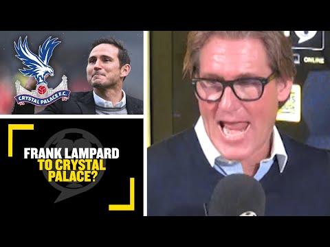 FRANK LAMPARD TO CRYSTAL PALACE? Former Crystal Palace owner Simon Jordan & Jim White debate