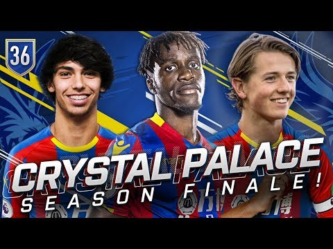 FIFA 19 CRYSTAL PALACE CAREER MODE 36 -WHAT AN UNBELIEVABLE SEASON FINALE