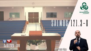 Reflexão: Salmos 121.3-8 - IPT