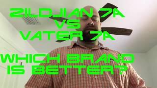 Zildjian 7A vs Vater 7A Manhattan drumstick review