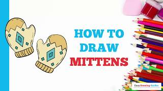 How to Draw Mittens in a Few Easy Steps: Drawing Tutorial for Kids and Beginners