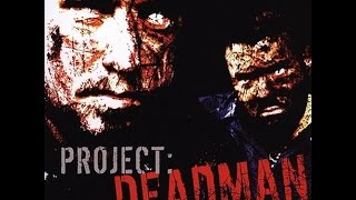 Watch Project Deadman Self Inflicted video