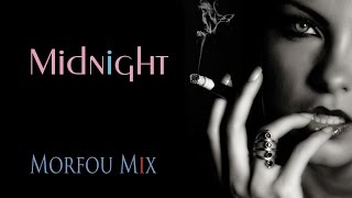 Chillout at Midnight ☩ Morfou Selected Mix