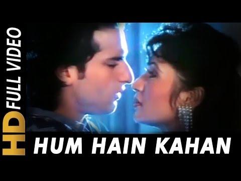 Hum Hain Kahan  Abhijeet, Sadhana Sargam  Ek Tha Raja 1996 Songs  Saif Ali Khan, Pratibha Sinha