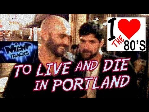 TO LIVE AND DIE IN PORTLAND (2009)