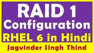 RAID 1 Configuration in RHEL 6 - RAID in Linux Part 2