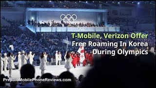 T-Mobile and Verizon Offer Free Roaming In Korea During Olympics