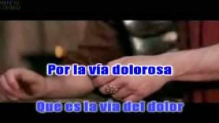 La Via Dolorosa Karaoke (español)