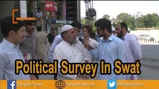 Political Survey In Swat | Swat Politics | PTI & PMLN