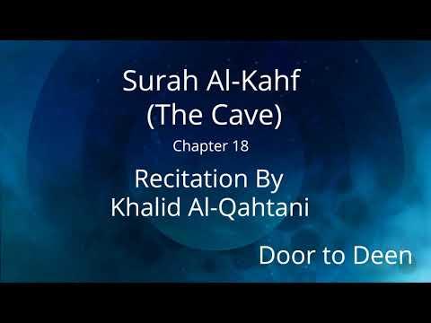 surah-al-kahf-(the-cave)-khalid-al-qahtani-quran-recitation