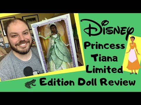 Disney Store Limited Edition Princess Tiana Doll Review