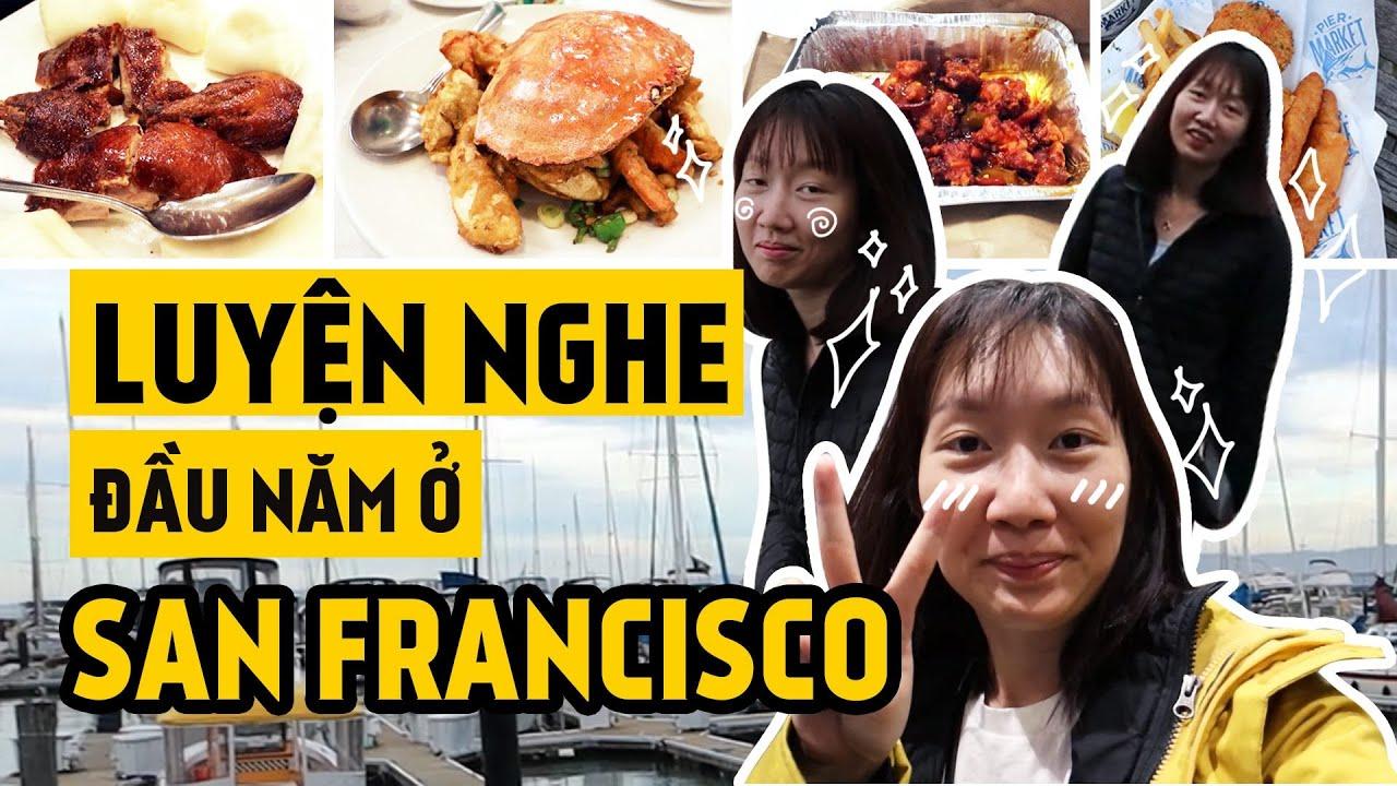 VLOG KỂ CHUYỆN TIẾNG ANH #1 – SAN FRANCISCO | GIVEAWAY CHO HỘI CUỒNG CHÂN
