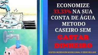 ECONOMIZE REDUZA  33 % DO VALOR DA SUA CONTA DE ÁGUA