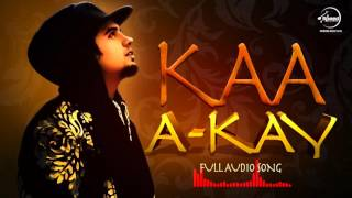 Kaa Bole Banere Te Full Audio Song A Kay Latest Punjabi Song 2016 Speed Records