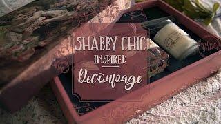 Shabby Chic inspired Decoupage