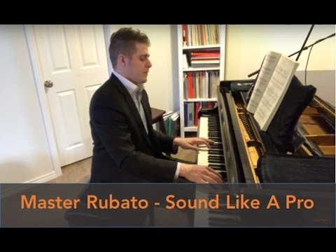 Mastering Rubato: How To Sound Like a Pro - Josh Wright Piano TV