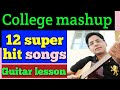 Mashup of 12 bollywood superhit sings/One strumming/ GUITAR LESSON CHORDS FOR BEGINNERS