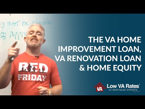 learn-about-the-va-home-improvement-loan,-va-renovation-loan-&-home-equity