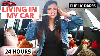 LIVING in my CAR for 24 Hours *Public DARES*