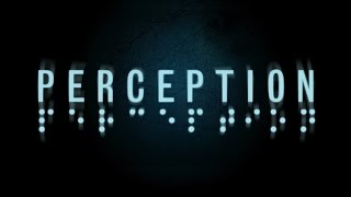 Perception - Exclusive Release Date Trailer