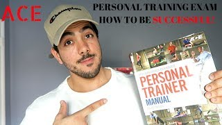 Studying Tips to be Successful for the ACE Personal Training Exam