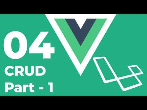 laravel vuejs - CRUD 2019 (Create, Read, Update, Delete) [Part 1] thumbnail