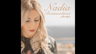Nadia Boumerdassi - Raho Mkader راهو  مقدر thumbnail