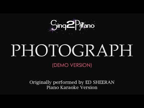 Photograph (Piano karaoke demo) Ed Sheeran