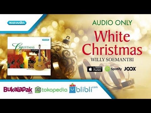 Instumental Natal - White Christmas - Willy Soemantri (Audio)