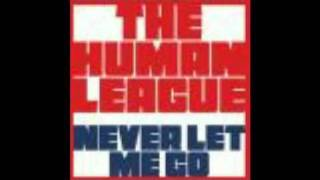 Baixar The Human League - Never let me go - New single 2011